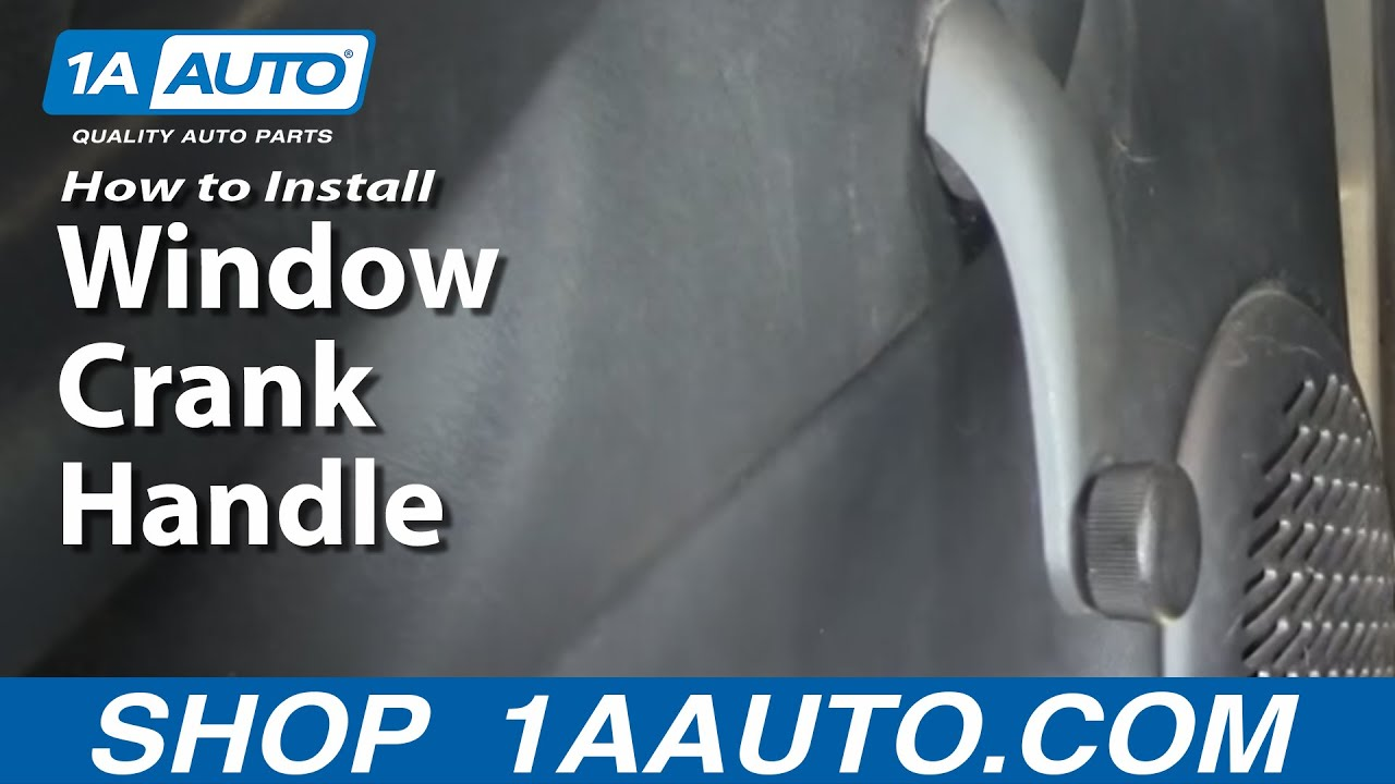 medium resolution of how to replace manual window crank handle