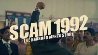 Scam 1992 Theme Song 1 Hour Special Scam 1992 | Scam 1992 BGM | Scam 1992 Intro | Harshad Mehta Scam Images