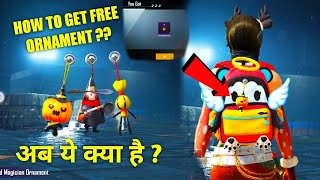 HOW TO GET FREE ORNAMENT IN PUBG MOBILE | FREE ORNAMENT IN PUBG MOBILE | HOW TO GET FREE ORNAMENT  ?