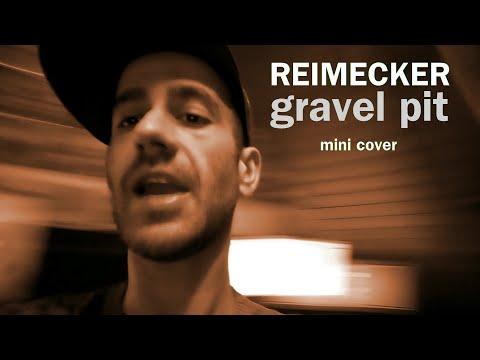 Reimecker - Gravel Pit (Mini Cover) (Corona Besch�ftigung)