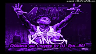 NBA Youngboy - 4 Sons Of A King (Screwed and Chopped By DJ_Rah_Bo)
