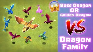 Golden Dragon or Boss Dragon vs Dragon Family 🔥 | Clash of Clans | *All Dragons AttacK* | NoLimits