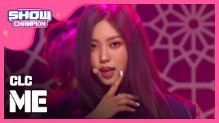 [3.08 MB] Show Champion EP.318 CLC - ME(美)