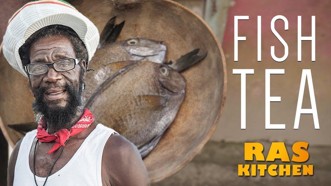 Bob Marley's favourite...Fish Tea from Jamaica!