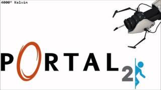 Portal- 4000° Kelvin Mix (Portal 2-ized)