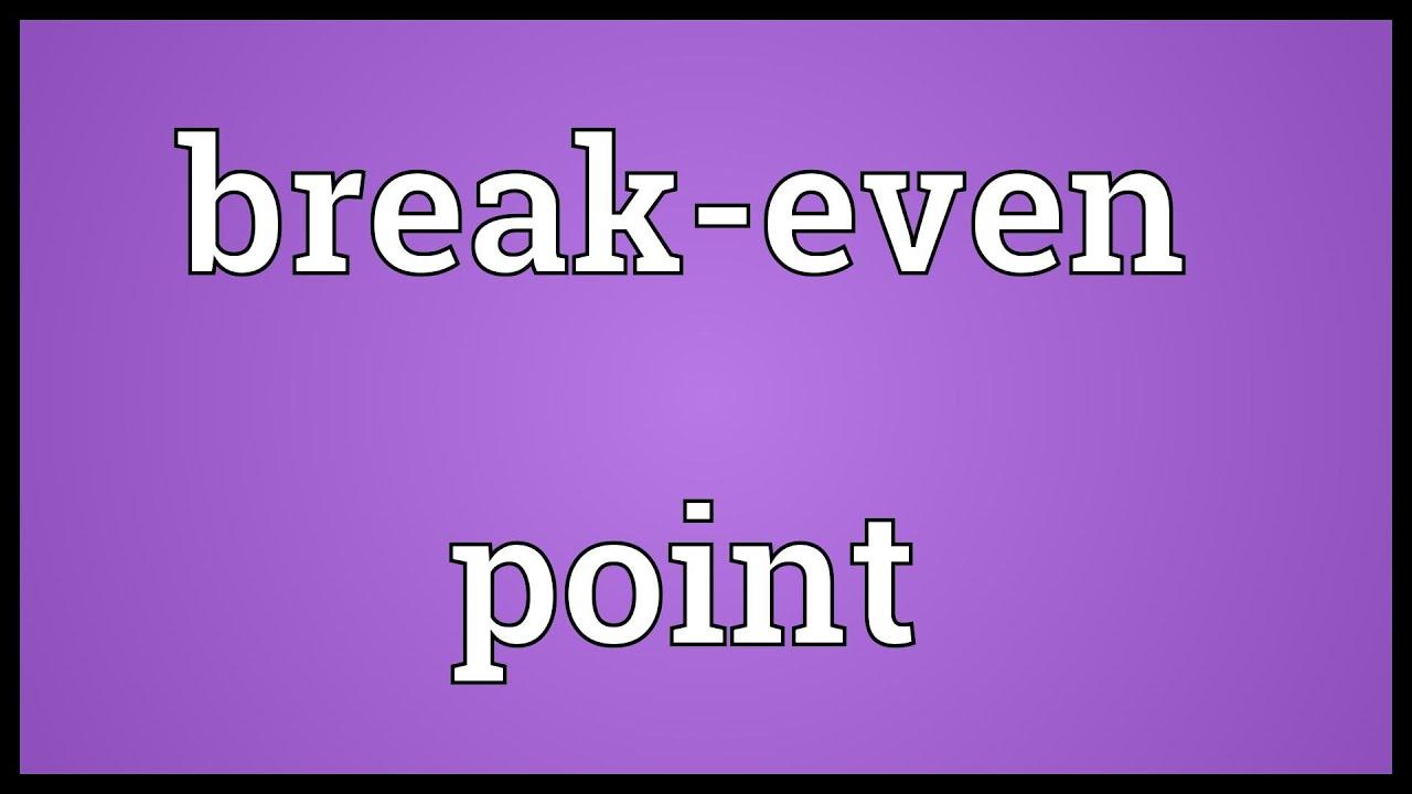 Break Even Point Meaning   YouTube  Define Breakeven Analysis
