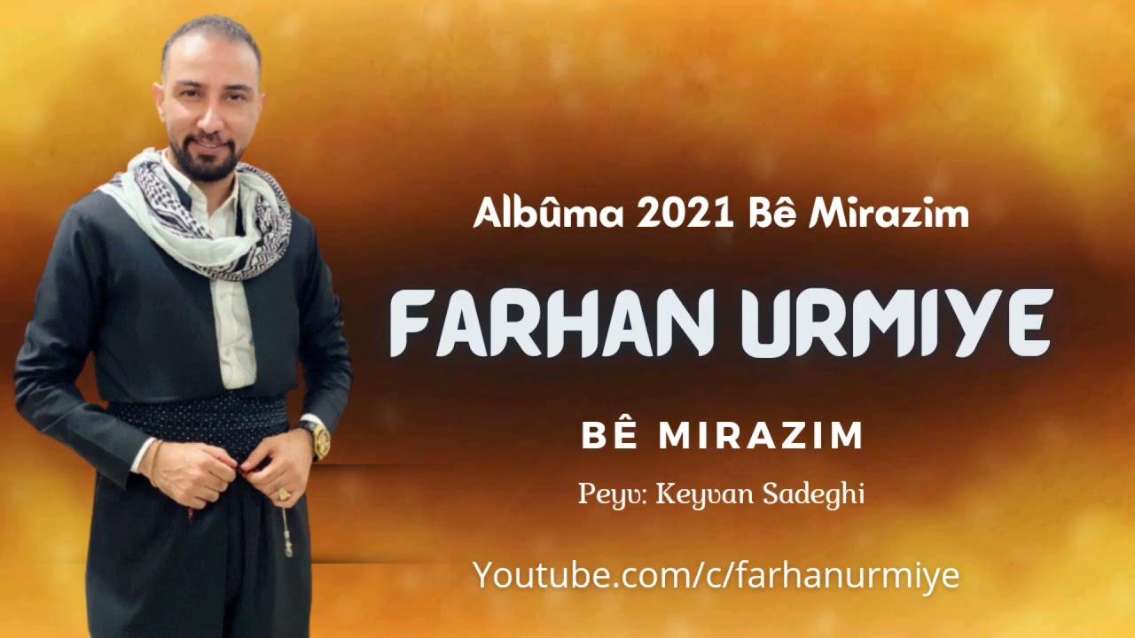 DOWNLOAD Farhan Urmiye Albuma Nû 2021 Strana BÊ MIRAZIM [Official Audio Music] Mp3 song