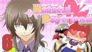HATOFUL BOYFRIEND - Part 6 - Hello good doctor...