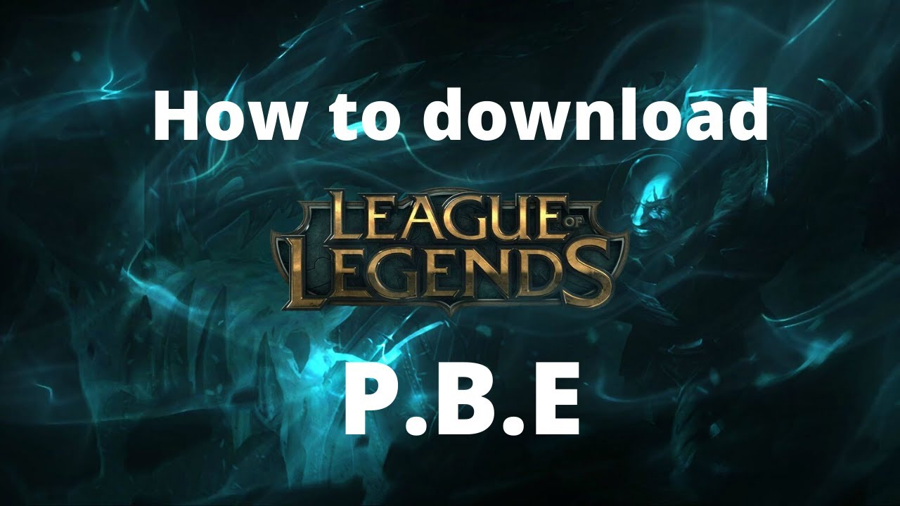 How to download League of Legends PBE client - YouTube