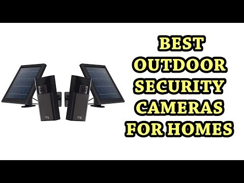Best Outdoor Security Cameras for Homes