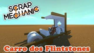 Scrap Mechanic - Construindo o carro dos Flintstones (Português PT-BR)