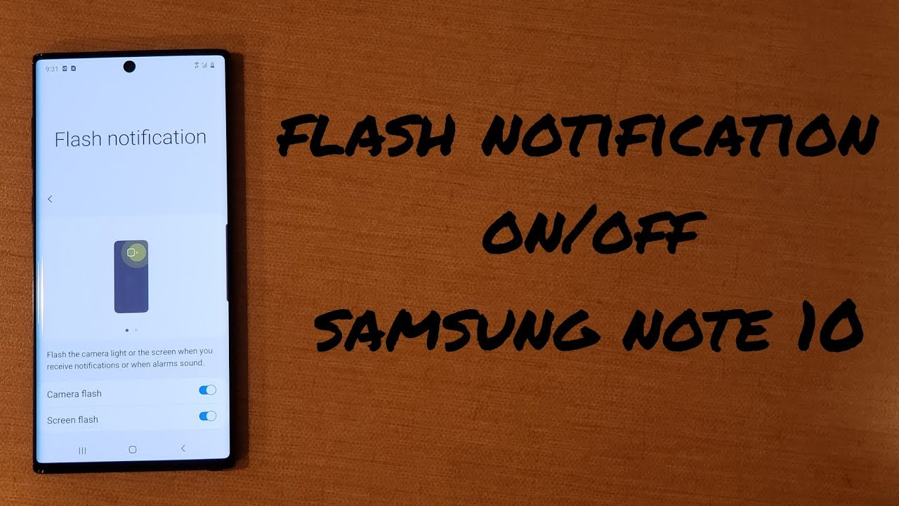Flash notification on/off Samsung Note 10