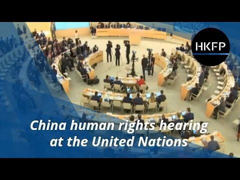 China human rights hearing at United Nations - 31st Universal Periodic Review, 6 Nov 2018.