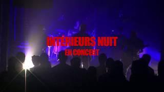 Concert Intérieurs Nuit  du 03 juin 2018 à Paris (extraits)