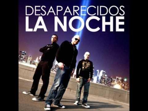 Desaparecidos - La Noche (Loca Version)