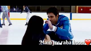 Tujhko jo paaya /crook/emraan hashmi-neha sharma/ whatsapp status song