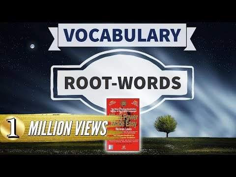 Vocabulary - Word Roots - Word power made easy - Norman Lewis