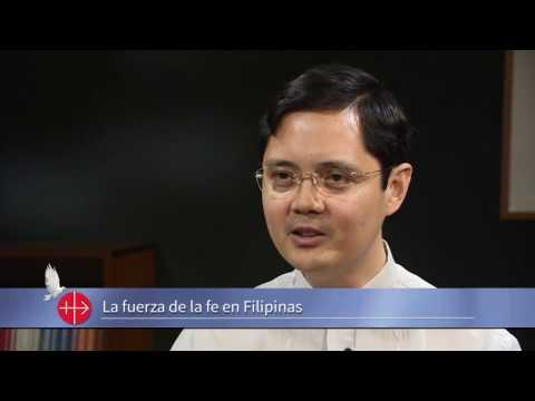 La fuerza de la Fe en las Filipinas