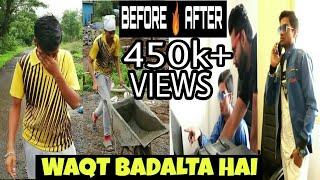 Waqt Sabka Badalta Hai....|| Heart Touching Story  || By Bantaiz Number One ||