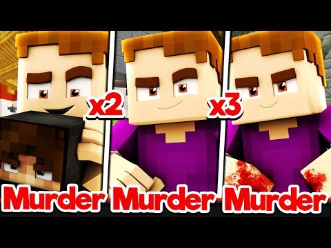 MURDERER THREE TIMES IN A ROW?! (Minecraft Murder Mystery)