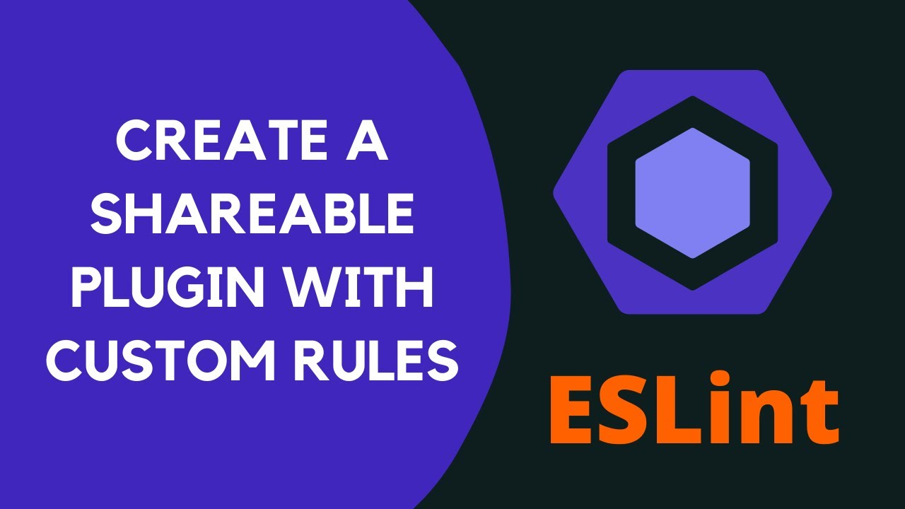 Create a Shareable Plugin in the ESLint- #16