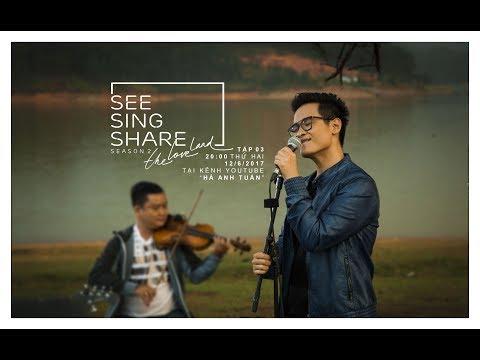 🎧 🎼 [SEE SING SHARE 2 - Tập 3] Người Tình Mùa Đông || Hà Anh Tuấn