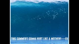 Maroon 5 - This Summer's Gonna Hurt Like A Motherf****r [MP3 Free Download]