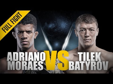 ONE: Full Fight | Adriano Moraes vs. Tilek Batyrov | Slick Submission Wizardry | August 2016