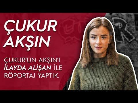 Çukur dizisinin Akşın'ı İlayda Alişan ile röportaj