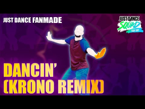 Dancin&39; Krono Remix by Aaron Smith  Just Dance 2019  SoToSendoCadu Fanmade
