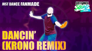 Dancin' (Krono Remix) by Aaron Smith | Just Dance 2019 | SoToSendoCadu Fanmade