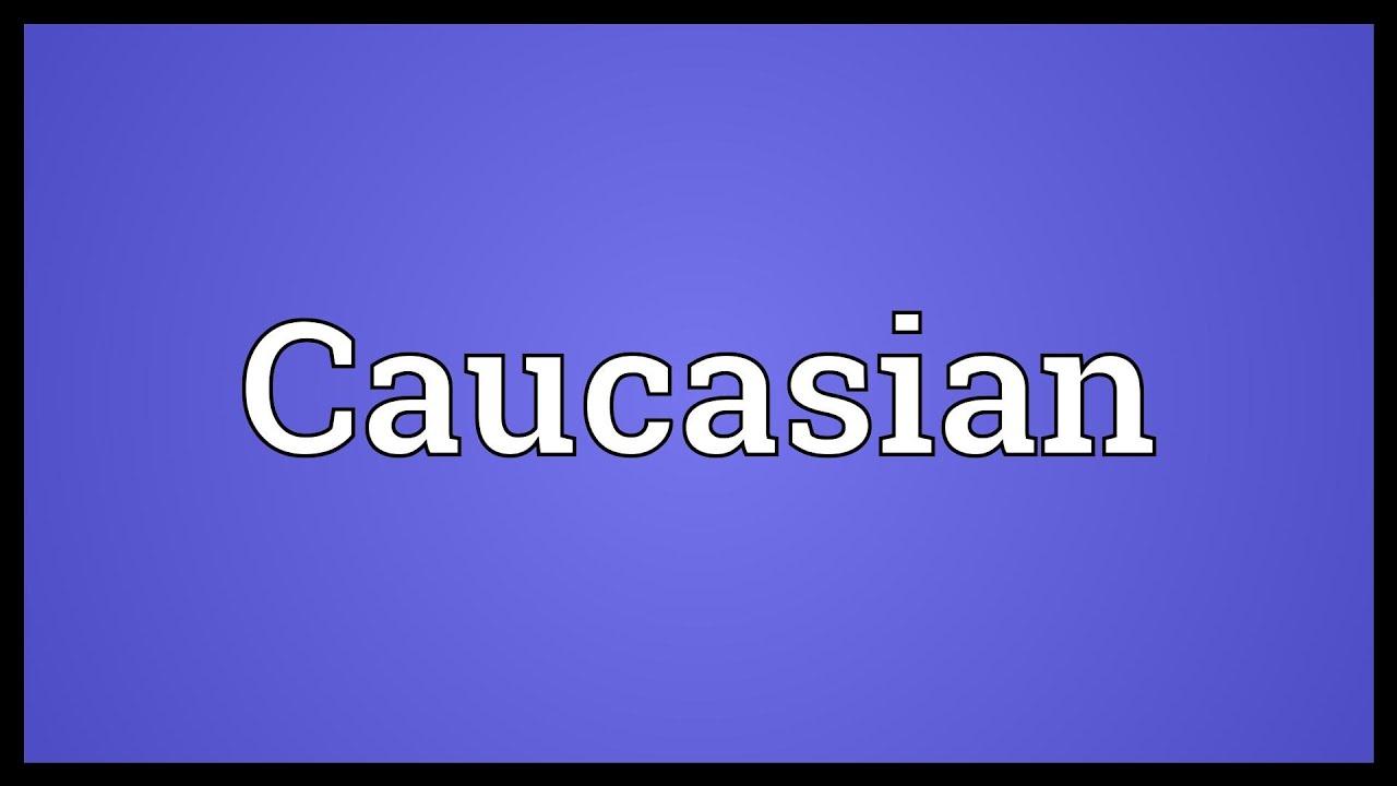 How do you spell caucasian