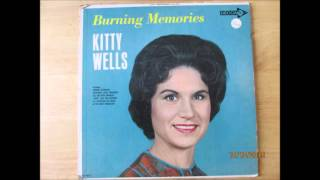 Watch Kitty Wells Burning Memories video