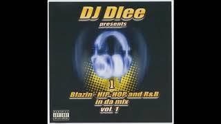 DJ Dlee Blazin Hip Hop & RnB