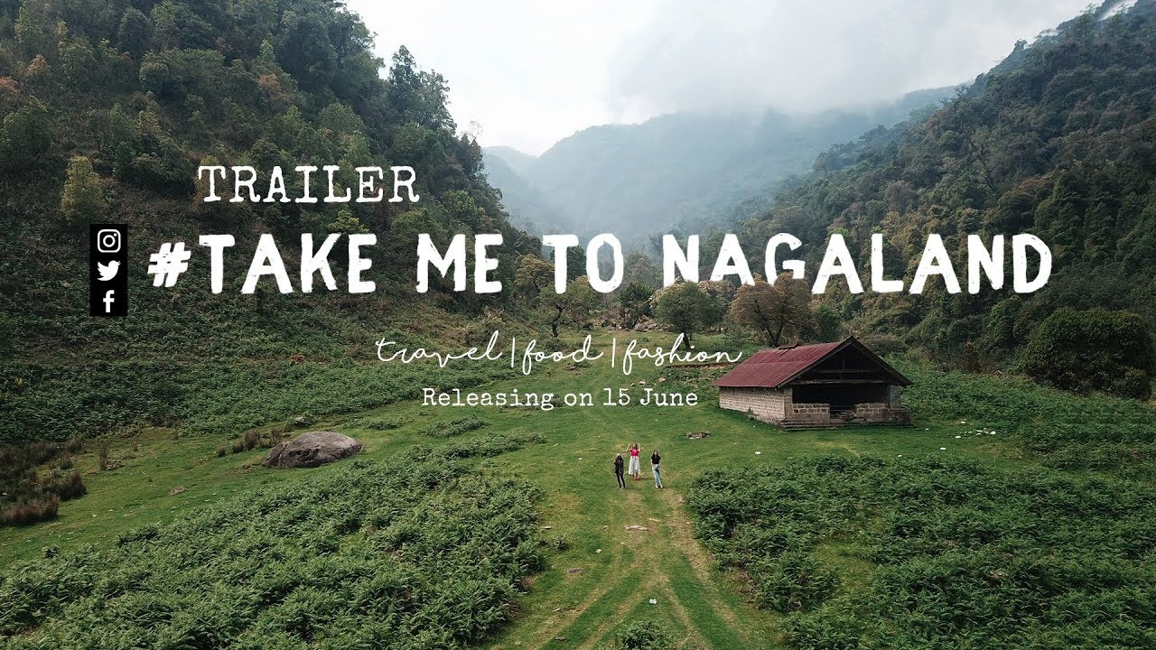 Take Me to Nagaland | Web Series | TRAILER | North East India Travel Video | Tanya Khanijow