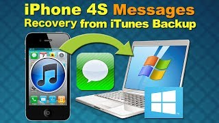 SMS Recovery for iPhone 4S: How to Retrieve Deleted SMS Message from iPhone 4S iTunes Backup