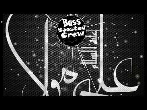 ALI MOLA ALI DAM DAM [BASS BOOSTED]  Remix     Sultan Ul Qadria Qawwal   BASS BOOSTED CREW