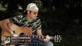 """Josh Thompson - """"Wanted Me Gone"""" TouchTunes Exclusive"""