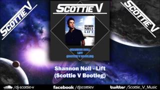Shannon Noll Lift Scottie V Bootleg