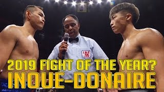 Naoya Inoue vs Nonito Donaire - 2019 Fight of the Year?