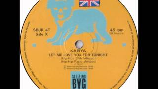 "Kariya - Let Me Love You For Tonight (Original House Club 12"" Mix )"