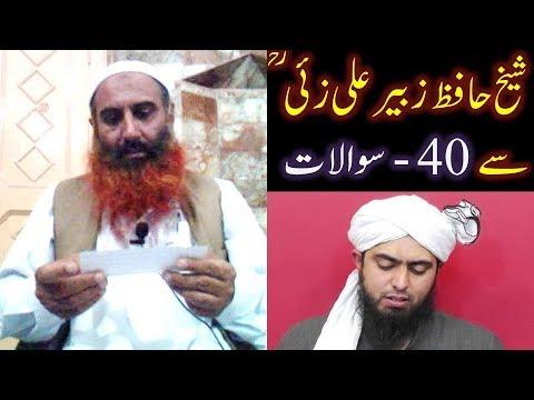 40-Questions_Sheik Hafiz Zubair Ali Zai (Recorded by Engr. ALI Bhai on 25-June-2009).wmv
