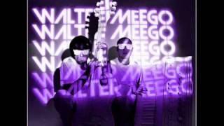 Walter Meego-FOREVER + LYRICS