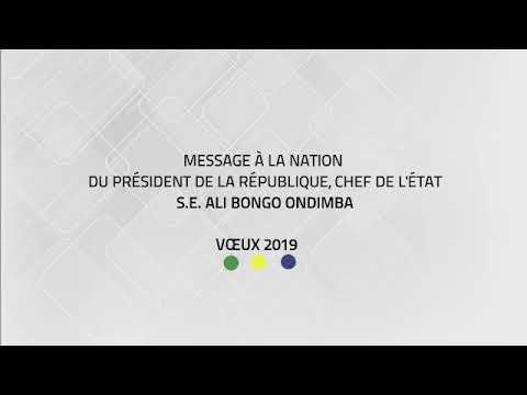 Discours de présentation des vœux à la Nation du président Ali Bongo Ondimba 31/12/2018