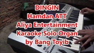 Karaoke Dingin Hamdan ATT Organ Tunggal Tanpa Vokal Dengan Lirik