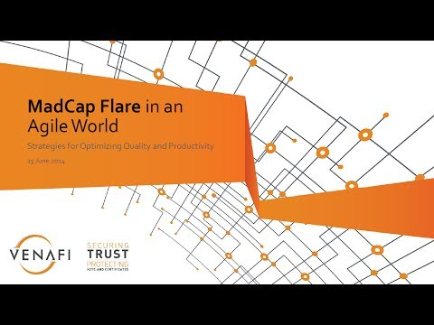 MadCap Flare in an Agile World: Strategies for Optimizing Quality and Productivity