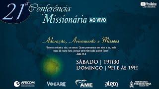 DIA 3 - CONFÊRENCIA MISSIONÁRIA - REV. ROSTHER GUIMARÃES (APECOM) - DOMINGO NOITE 19/09/2021
