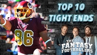 Early Top 10 Tight Ends, Fantasy News - Ep. #196 - The Fantasy Footballers