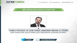Forex Sohbeti - 19 / Adil ALTAŞ / 17 Aralık 2014