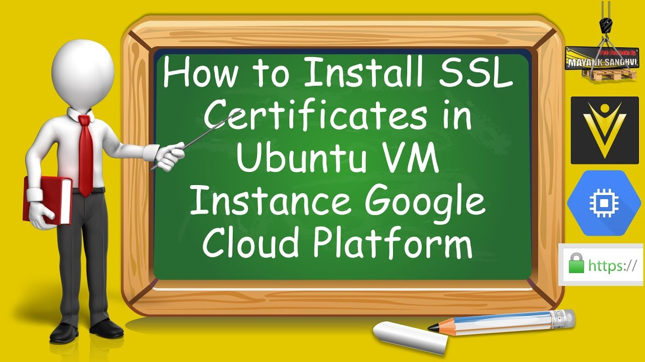 How To Install Ssl Certificates In Ubuntu Vm Instance Google Cloud